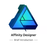 A Brief Introduction of Affinity Designer
